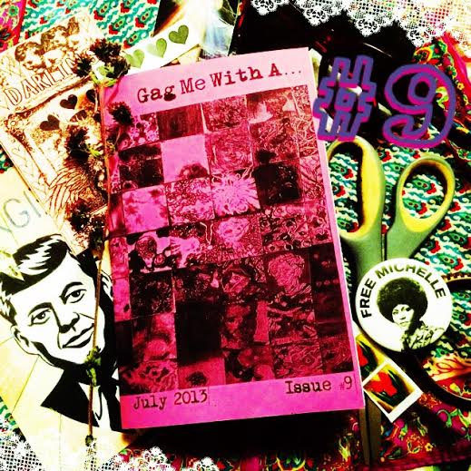 Gag Me With A...#9 Zine Compilation
